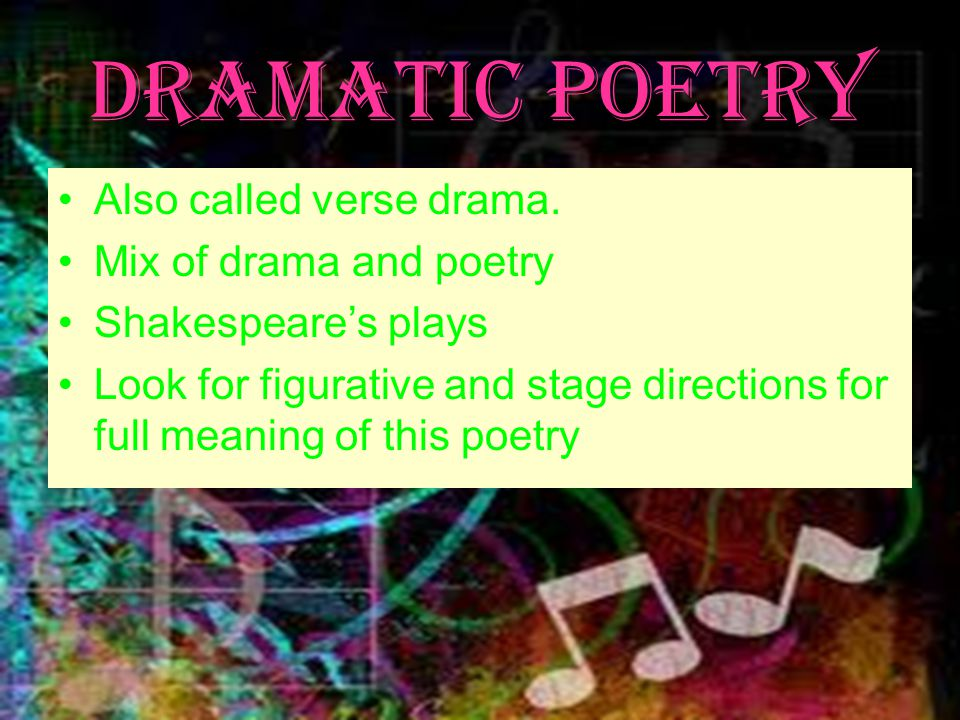 Poets often use Rhythm and rhyme scheme to complement the mood and tone of their work Fixed forms – appear in poetry such as sonnets, odes, and ballads.