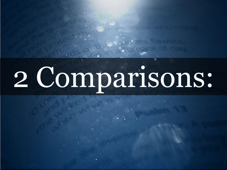 2 Comparisons: