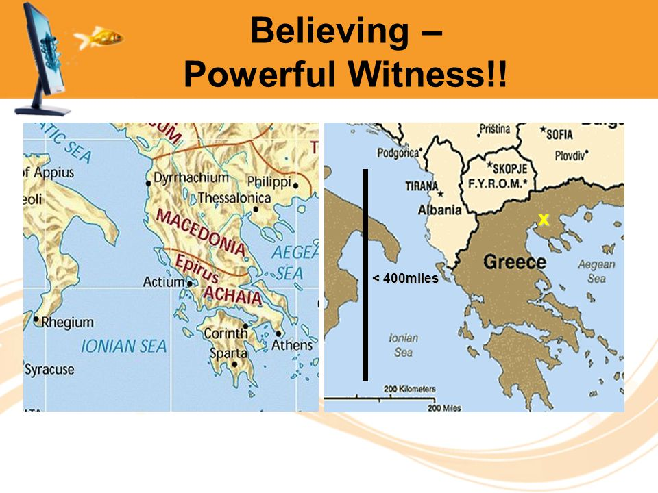 Believing – Powerful Witness!! < 400miles x