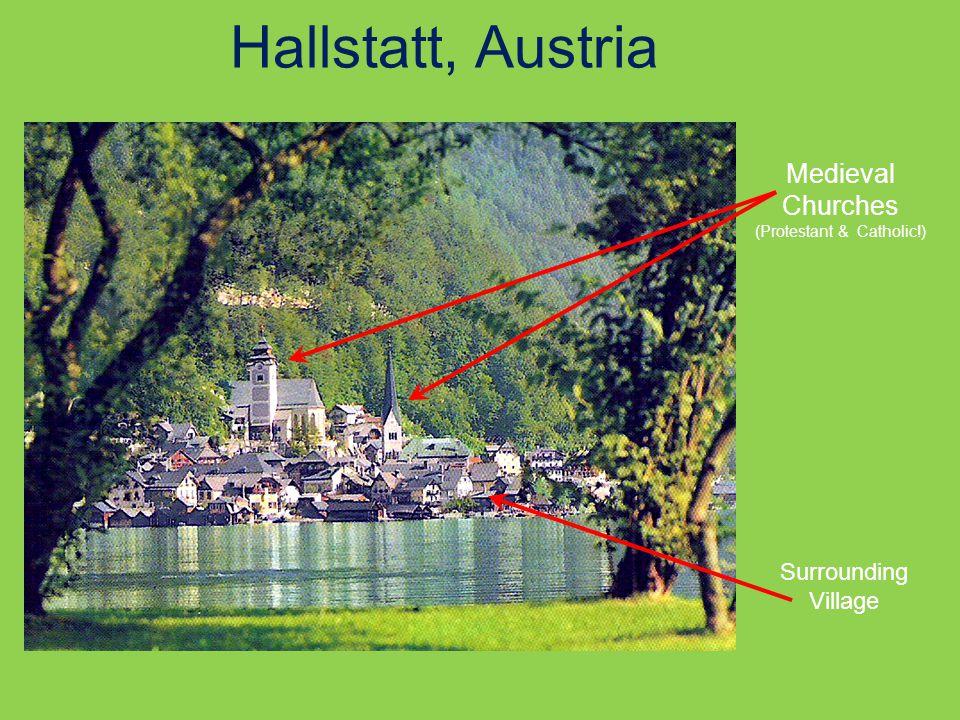 Medieval Churches (Protestant & Catholic!) Surrounding Village Hallstatt, Austria