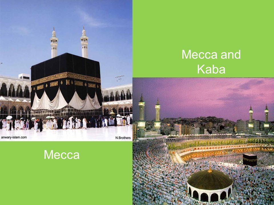 Mecca Mecca and Kaba