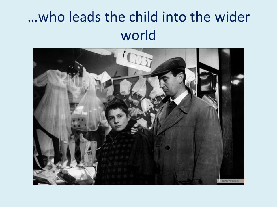 …who leads the child into the wider world