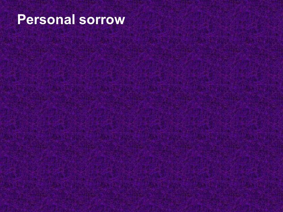 Personal sorrow