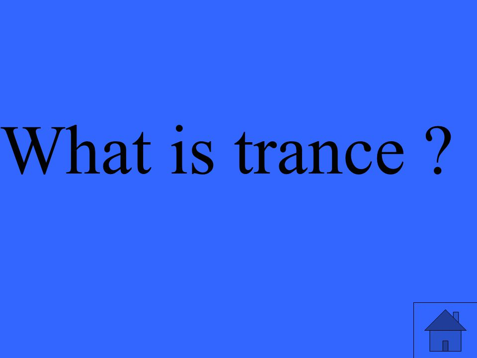 What is trance ?