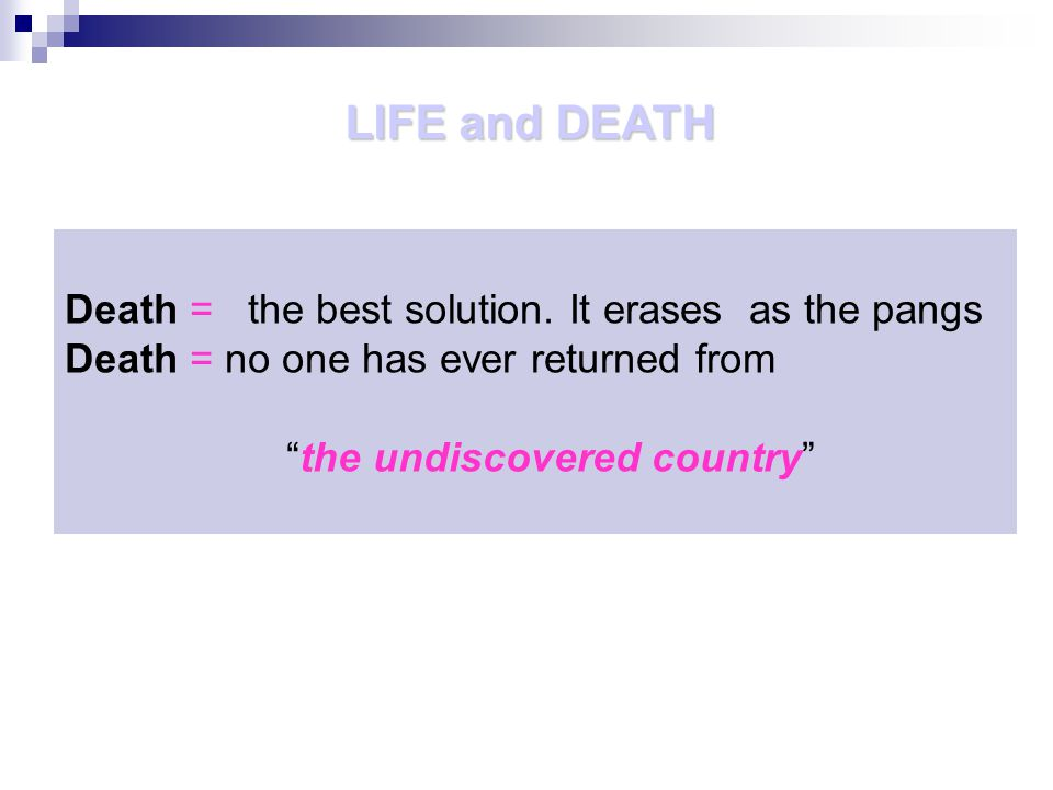 Death = the best solution.