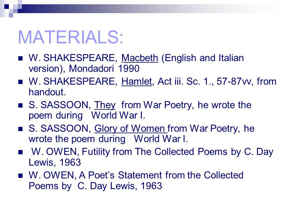 MATERIALS: W. SHAKESPEARE, Macbeth (English and Italian version), Mondadori 1990 W.