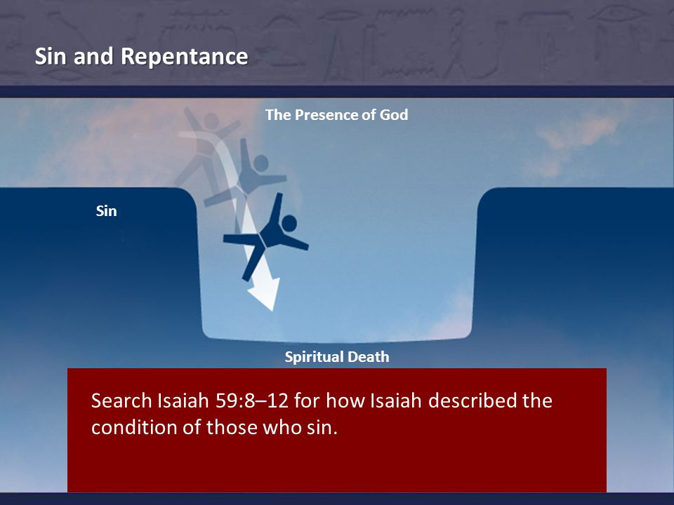 Conditions of Those Who Sin Sin and Repentance  They know not the way of peace.