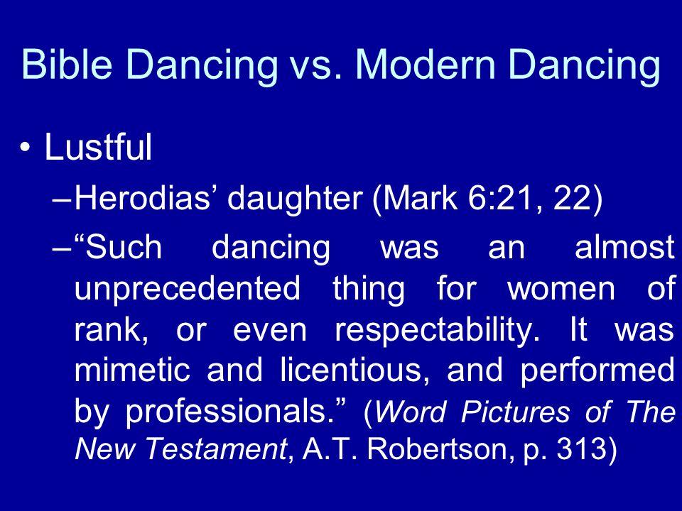 Bible Dancing vs.
