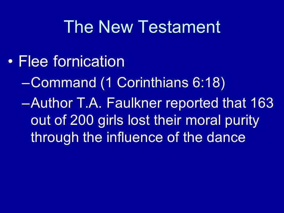 Flee fornication –Command (1 Corinthians 6:18) –Author T.A.