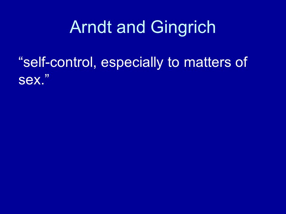Arndt and Gingrich self-control, especially to matters of sex.