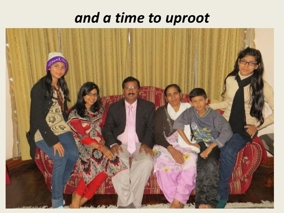and a time to uproot