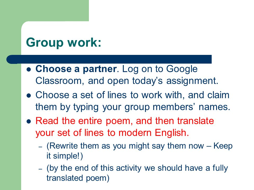 Group work: Choose a partner. Log on to Google Classroom, and open today's assignment.