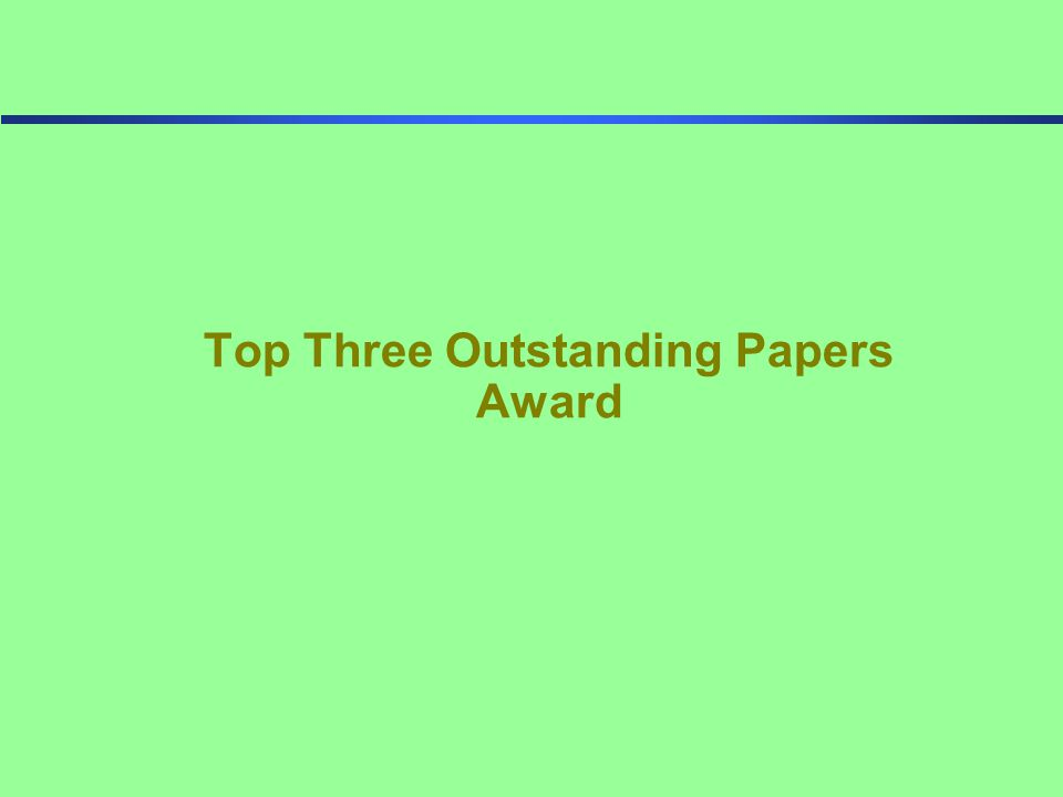 Top Three Outstanding Papers Award