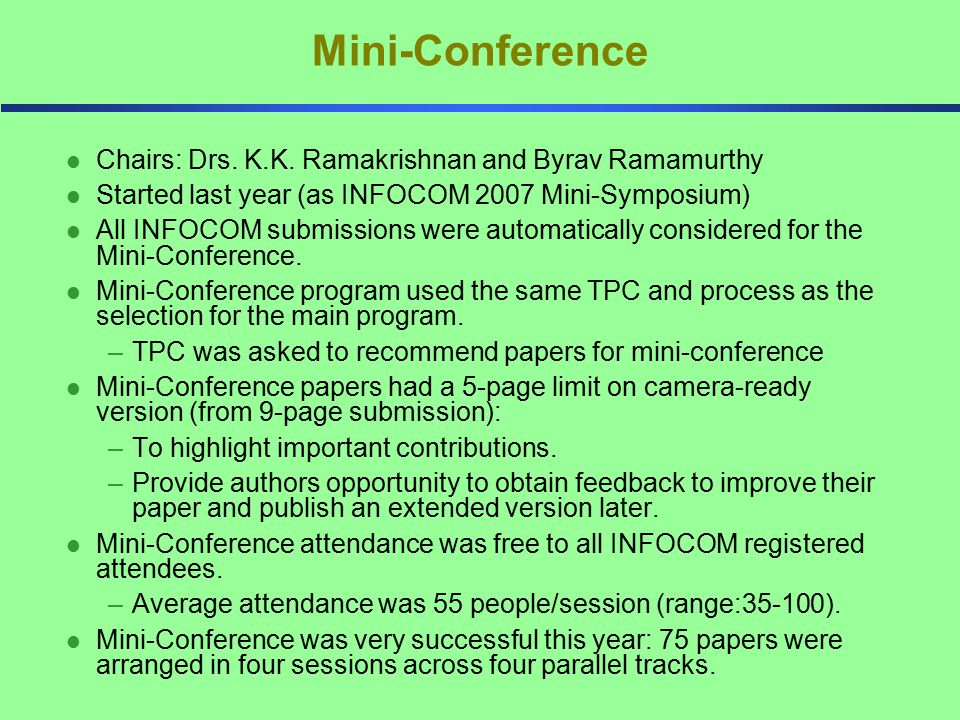 Mini-Conference Chairs: Drs. K.K.