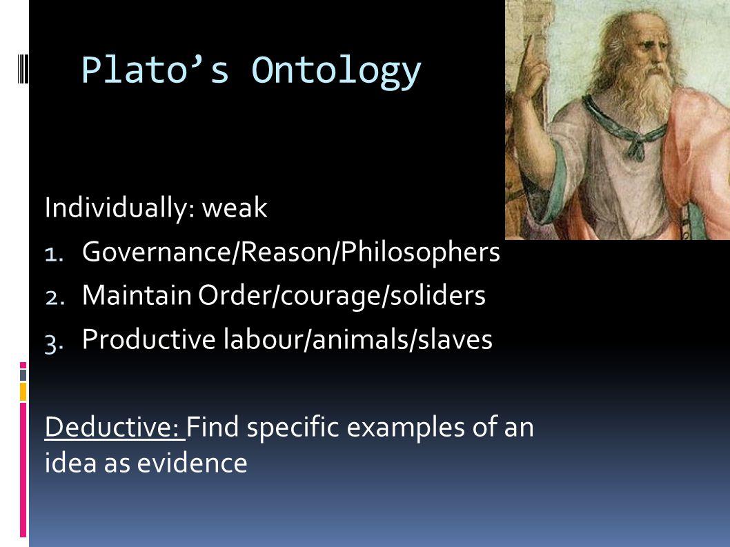 Individually: weak 1. Governance/Reason/Philosophers 2.