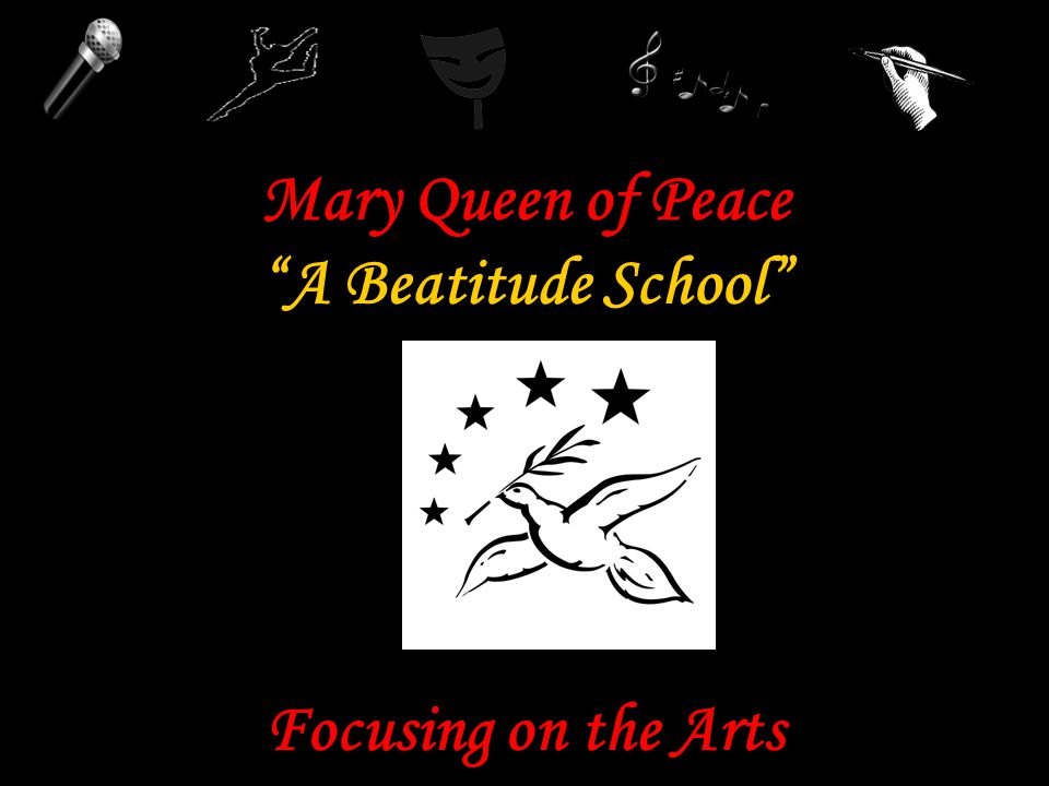 Mission Mary Queen of Peace is a Catholic, Christian, Faith filled school providing an Arts-Integrated curriculum with strong academic excellence.