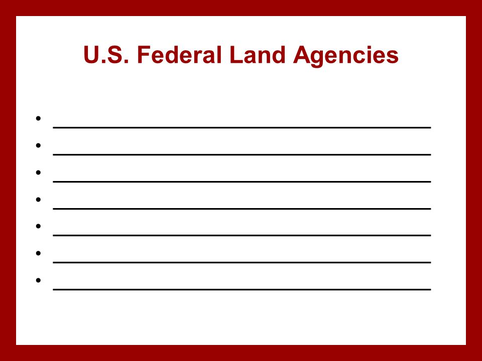 U.S. Federal Land Agencies ____________________________________