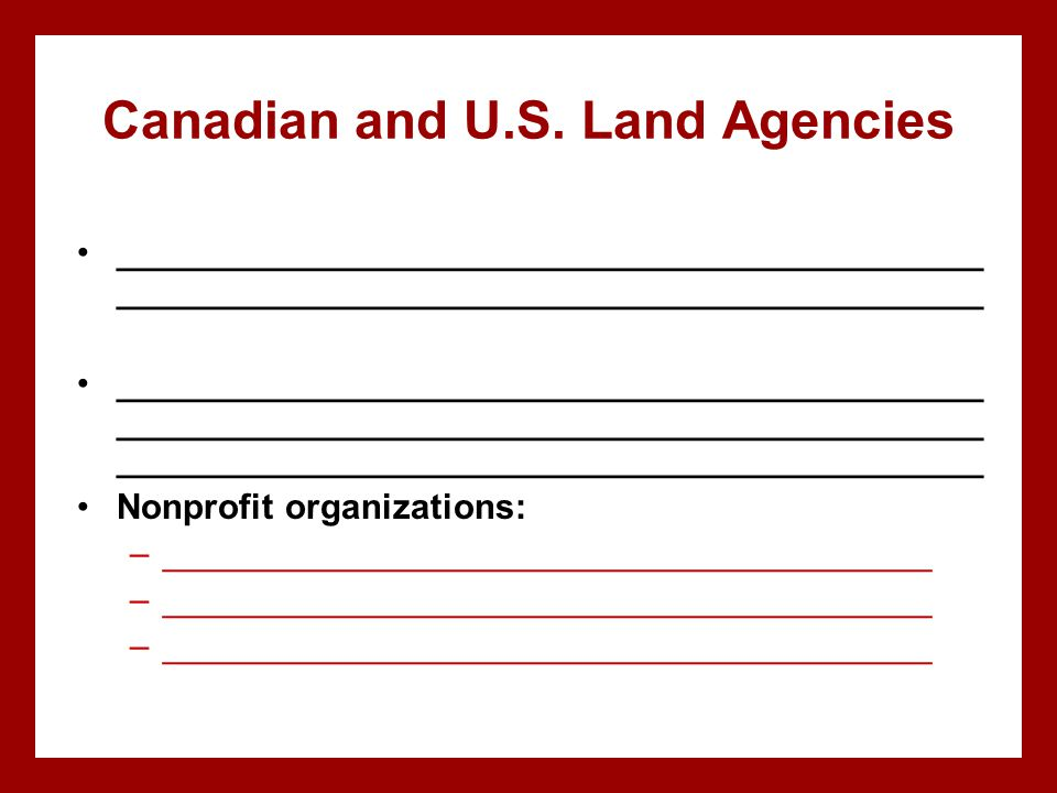 Canadian and U.S. Land Agencies ____________________________________________ ____________________________________________ ____________________________