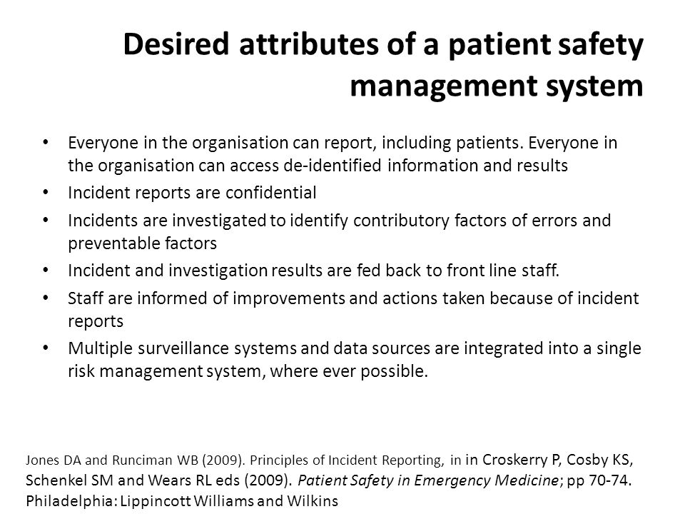 Human Factors and Patient Safety 591 (Unit code 312276) Faculty of Health Sciences, Curtin University Perth, Western Australia CRICOS Provider Code 00301J (WA), 02637B (NSW) Desired attributes of a patient safety management system Everyone in the organisation can report, including patients.