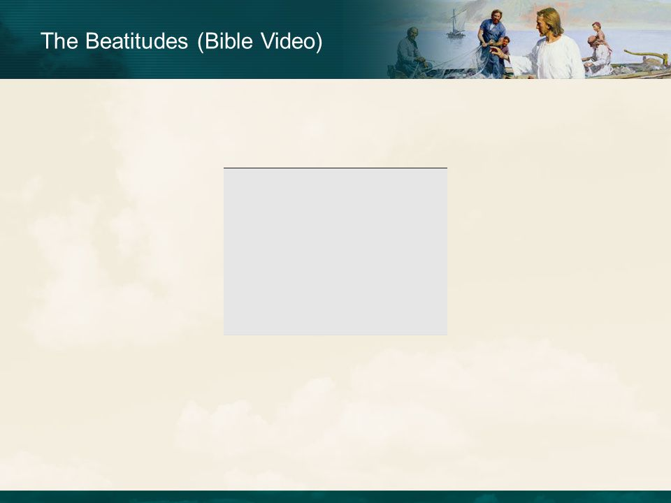 The Beatitudes (Bible Video)