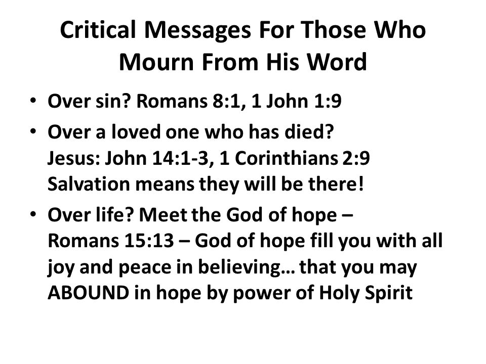 Critical Messages For Those Who Mourn From His Word Over sin.