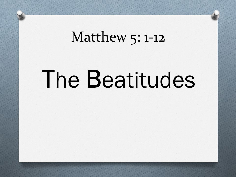 The word Beatitude means Blessed.