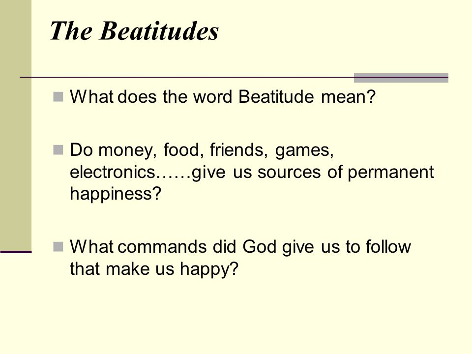 What does the word Beatitude mean.
