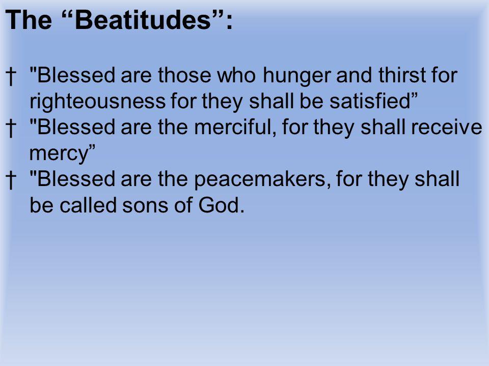 """The """"Beatitudes"""": †"""