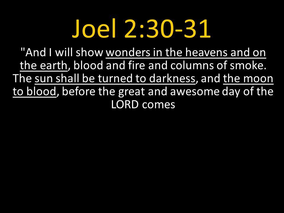 Joel 2:30-31