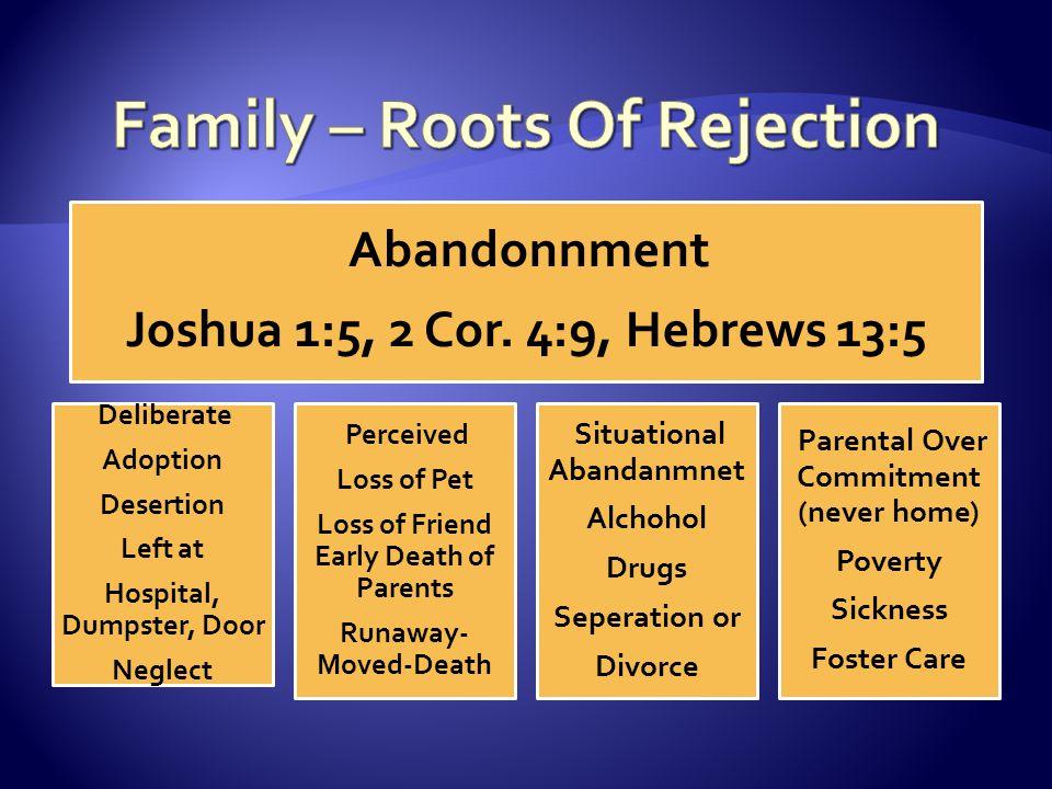 Abandonnment Joshua 1:5, 2 Cor.