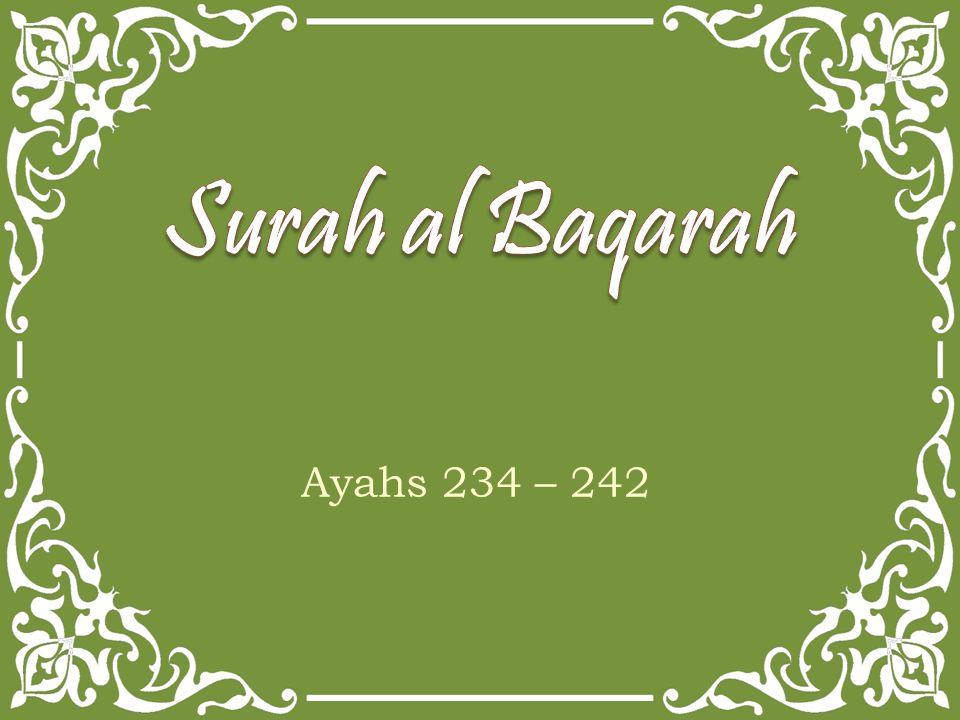 Ayahs 234 – 242