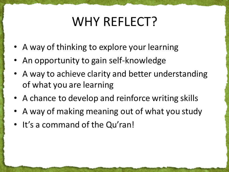 WHY REFLECT.
