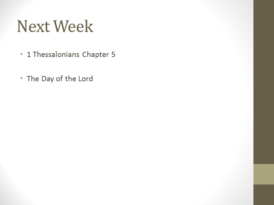 Next Week 1 Thessalonians Chapter 5 The Day of the Lord