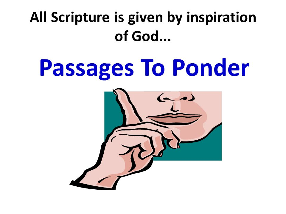 INTRODUCTION 1.All Scripture is given by inspiration of God...