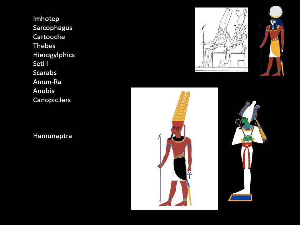 Imhotep Sarcophagus Cartouche Thebes Hierogylphics Seti I Scarabs Amun-Ra Anubis Canopic Jars Hamunaptra
