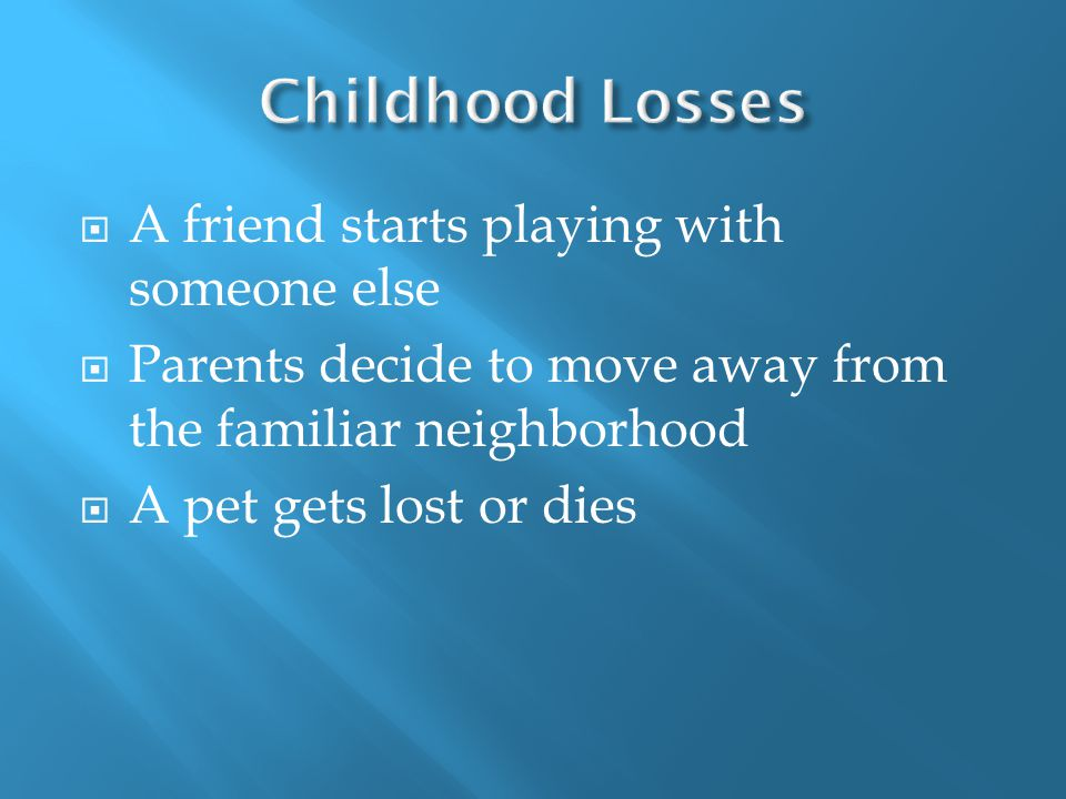 6.In sudden loss or death, the need to blame someone for what happened is extremely strong.