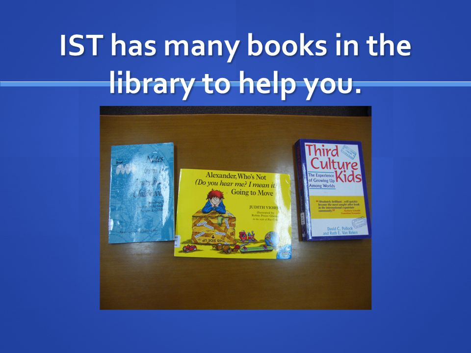 IST has many books in the library to help you.