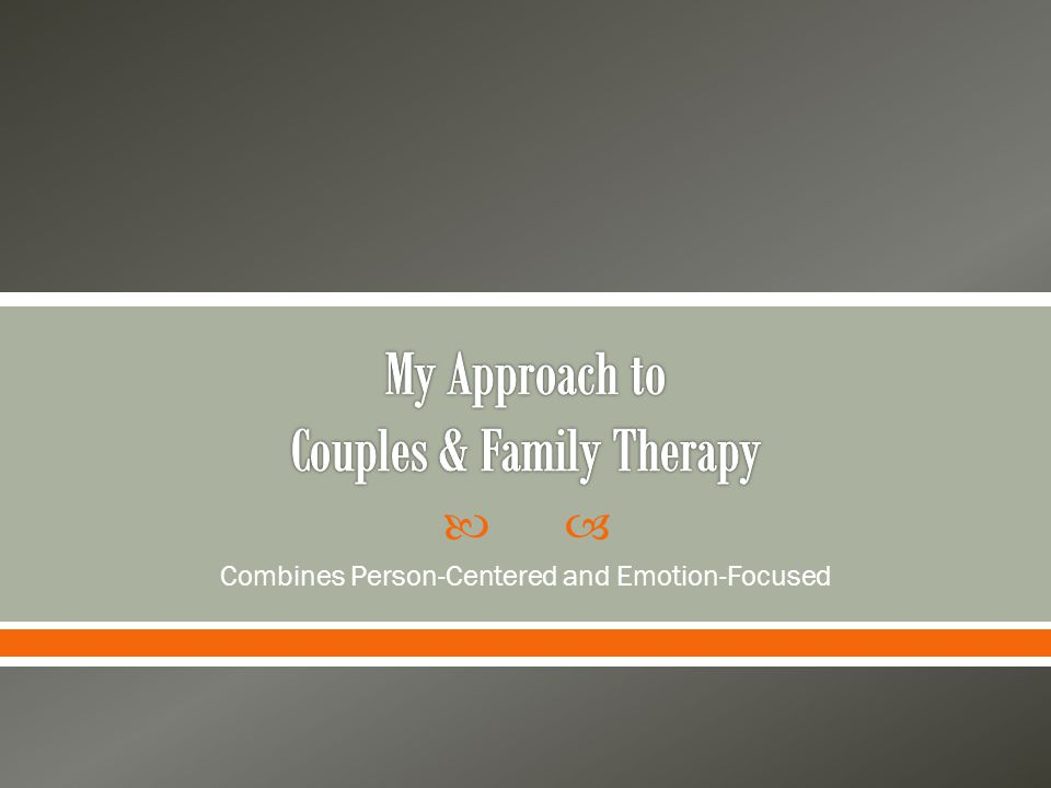  A PhD in clinical psychology once told me he did not study couples and family counseling because it is more work.