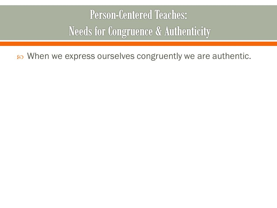  Primary adaptive emotions need to be accessed, fully felt, and fully allowed.