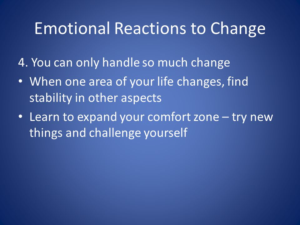 Emotional Reactions to Change 4.