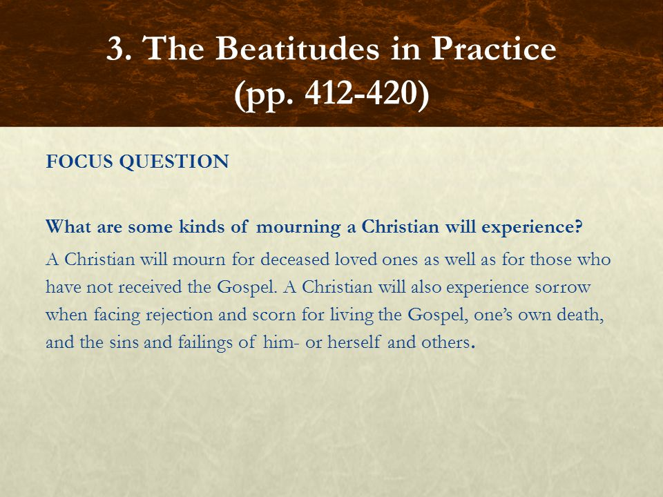 FOCUS QUESTION What are some kinds of mourning a Christian will experience.