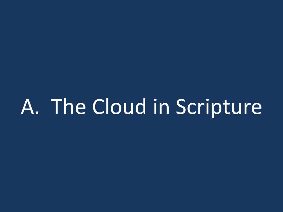A. The Cloud in Scripture