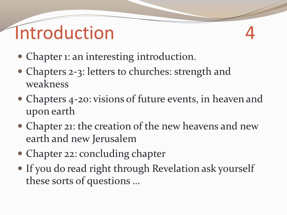 Introduction 4 Chapter 1: an interesting introduction.