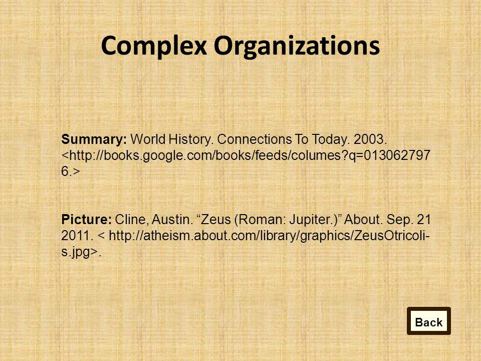Complex Organizations Summary: World History.Connections To Today.