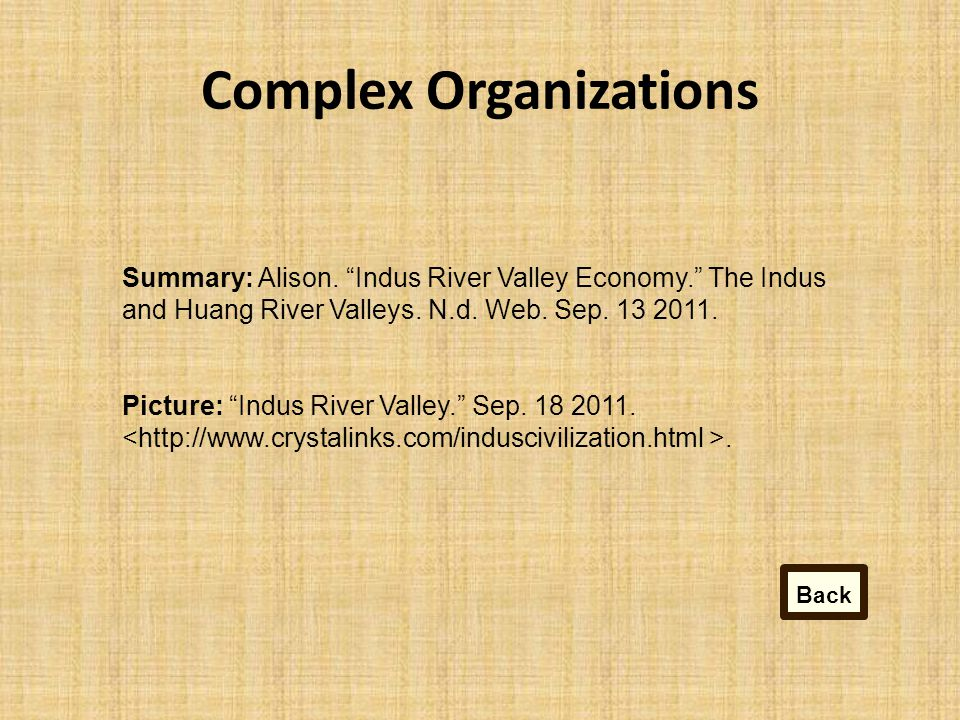 """Complex Organizations Summary: Alison. """"Indus River Valley Economy."""" The Indus and Huang River Valleys. N.d. Web. Sep. 13 2011. Picture: """"Indus River"""