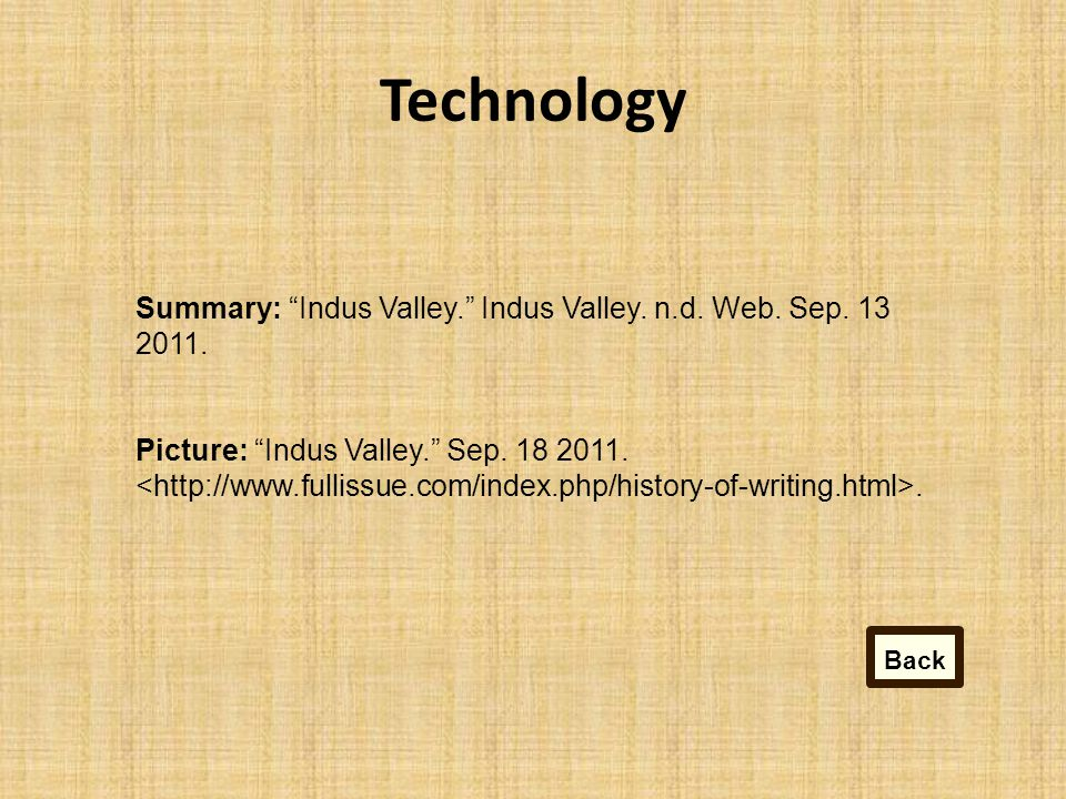 Technology Summary: Indus Valley. Indus Valley.n.d.