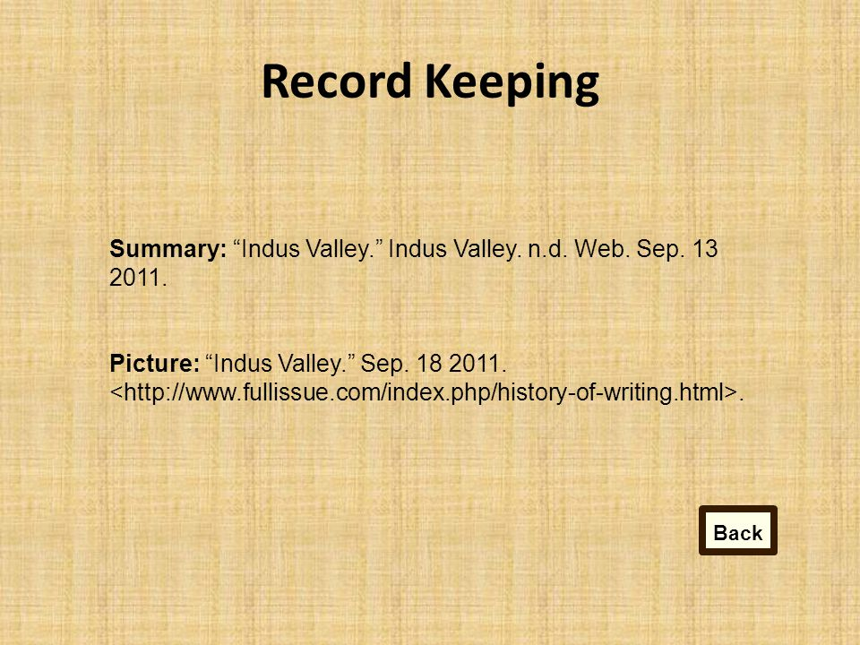 Record Keeping Summary: Indus Valley. Indus Valley.