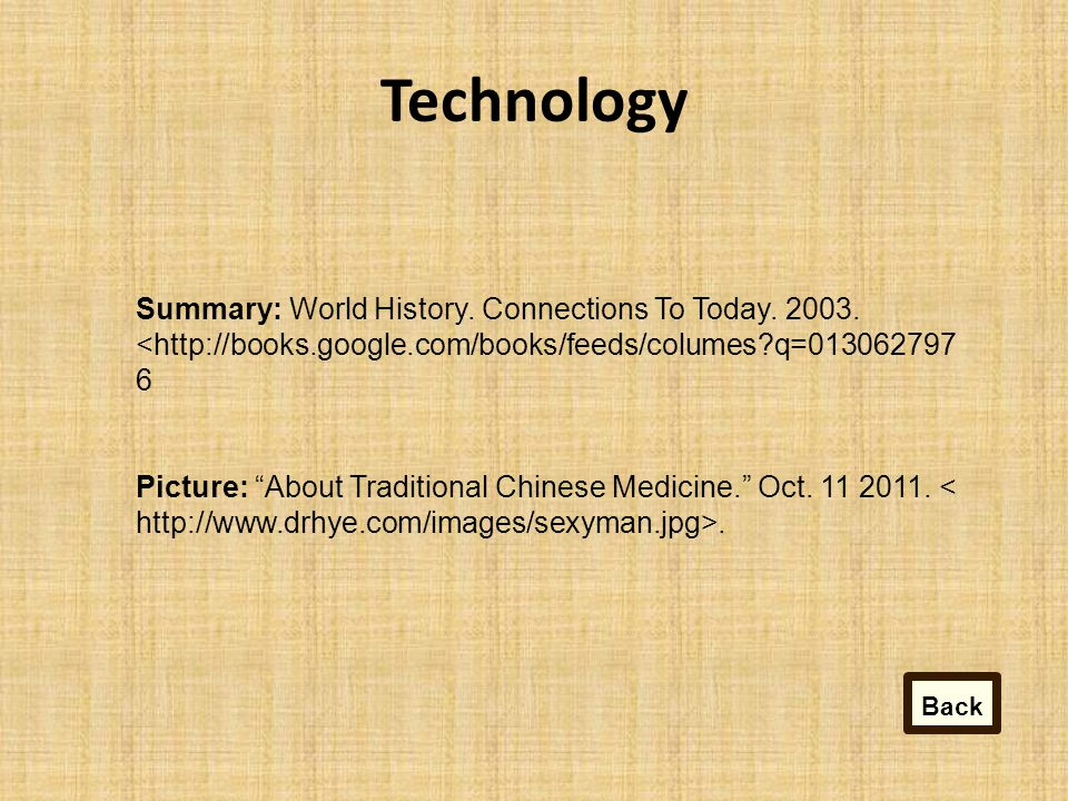 Technology Summary: World History.Connections To Today.
