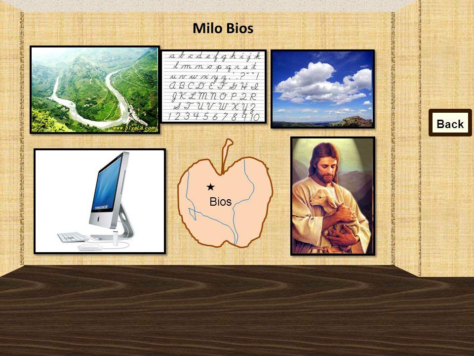Milo Bios Back Bios