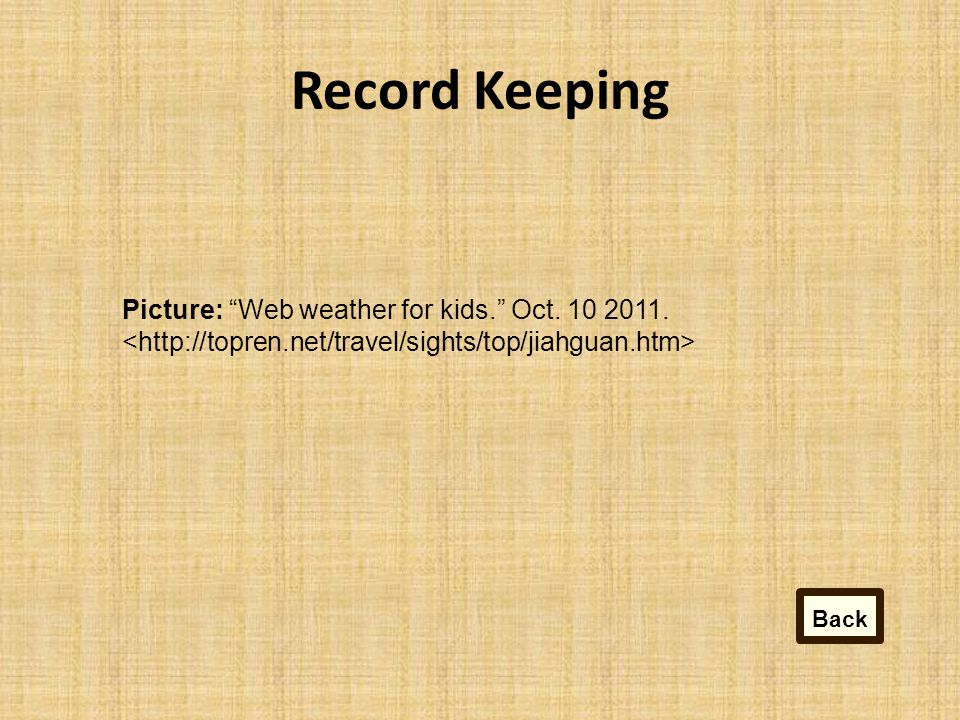 Record Keeping Picture: Web weather for kids. Oct. 10 2011. Back